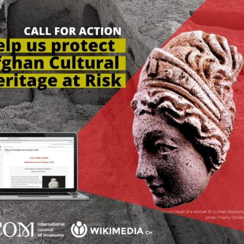 ICOM and Wikimedia CH Call to Protect Afghanistan's Cultural Heritage